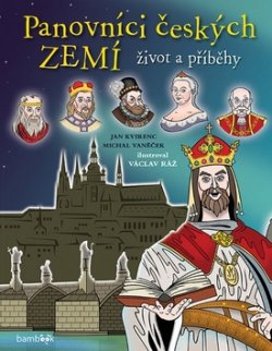 Panovníci českých zemí Život a příběhy