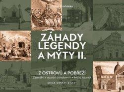 Záhady legendy a mýty II.