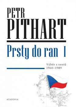 Prsty do ran I. - Výběr z textů z let 1960-1989
