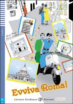 Evviva Roma!+CD: 2 A2 (Letture graduate ELI giovani)