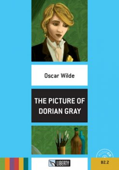 The Picture of Dorian Grey+CD: B2.2 (Liberty)