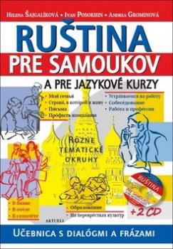 Ruština pre samoukov a pre jazykové kurzy + 2 CD
