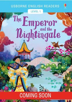 Usborne English Readers 1: The Emperor and the Nightingale