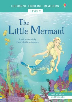Usborne English Readers 2: The Little Mermaid