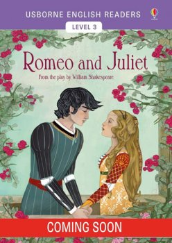 Usborne English Readers 3: Romeo and Juliet