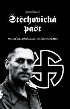 Štěchovická past - Marné hledání nacistického pokladu