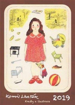 Kamil Lhoták Kresby a ilustrace - nástěnný kalendář 2019