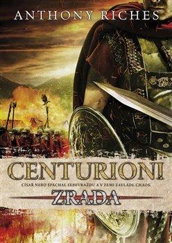 Centurioni 1 - Zrada
