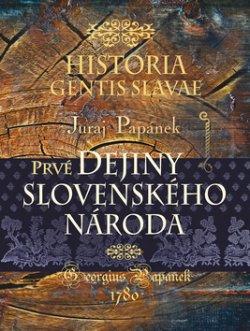 Prvé dejiny slovenského národa