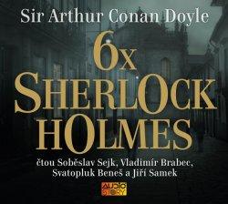 6x Sherlock Holmes - Výběr z již legendární knihy povídek Dobrodružství Sherlocka Holmese - CDmp3
