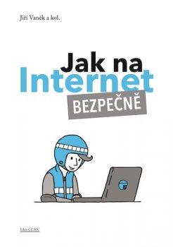 Jak na Internet - Bezpečně