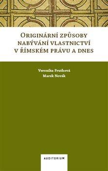 Originární způsoby nabývání vlastnictví v římském právu a dnes