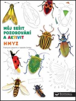 Hmyz - Můj sešit pozorování a aktivit