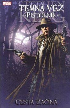 Temná věž 6 - Pistolník: Cesta začíná