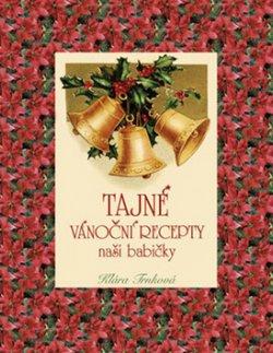 Tajné vánoční recepty naší babičky
