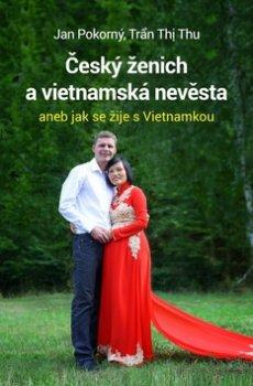 Český ženich a vietnamská nevěsta