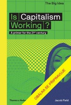 Funguje kapitalismus?