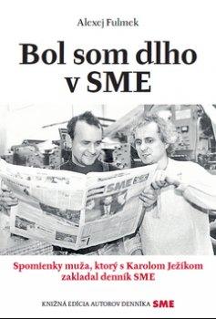 Bol som dlho v SME