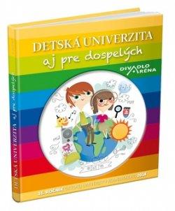 Detská univerzita aj pre dospelých 2018