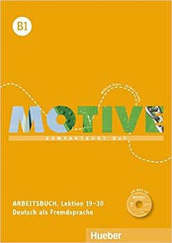 Motive B1: Arbeitsbuch, L. 19-30 mit MP3-Audio-CD