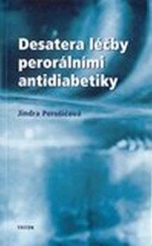 Desatero léčby perorálními antidiabetiky