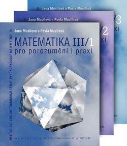 Matematika pro porozumění i praxi III (komplet 1+2+3 díl)