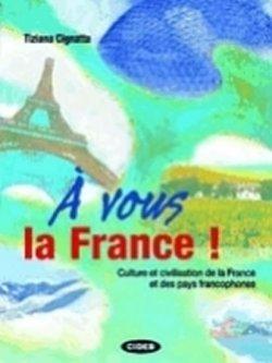 A Vous la France! + CD