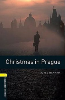 Level 1: Christmas in Prague/Oxford Bookworms Library