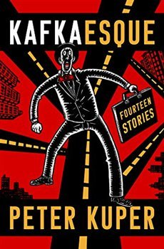 Kafkaesque: Fourteen Stories