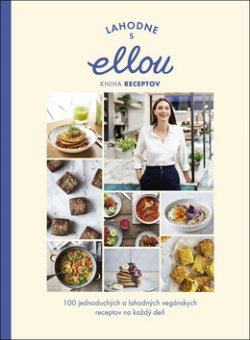 Lahodne s Ellou Kniha receptov