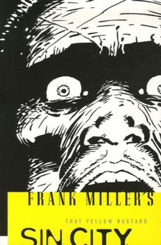 Frank Miller´s Sin City Volume 4: That Yellow Bastard 3rd Edition