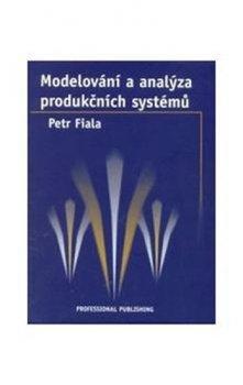 Modelování a analýza produkčních systémů