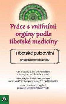 Práce s vnitřními orgány podle tibetské medicíny