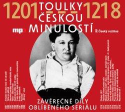 Toulky českou minulostí 1201-1218 - CDmp3