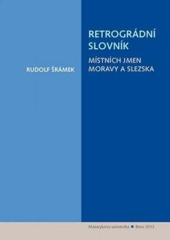 Retrográdní slovník místních jmen Moravy a Slezska