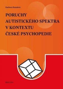 Poruchy autistického spektra v kontextu české psychopedie