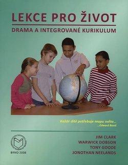 Lekce pro život: Drama a integrované kurikulum