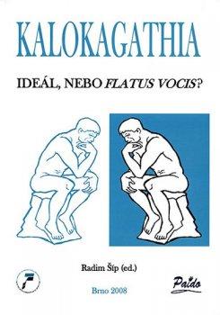 Kalokagathia: Ideál, nebo flatus vocis?