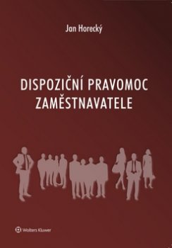 Dispoziční pravomoc zaměstnavatele