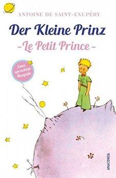 Der kleine Prinz / Le Petit Prince: Zweisprachige Ausgabe Französisch-Deutsch