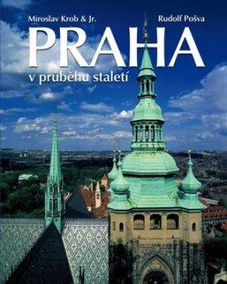 Praha v průběhu staletí