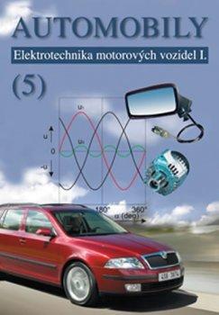 Automobily 5 - Elektrotechnika motorovýc
