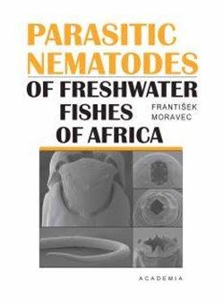 Parasitic nematodes of freshwater fishes of Africa