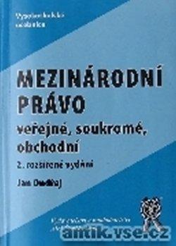 Mezinárodní právo veřejné, soukromé, obchodní - 2. vydání
