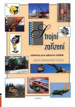 Strojní zařízení - Obor zednické práce - Učebnice pro OU (2. vydání)