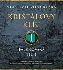 Křišťálový klíč I. - Falknovská huť (1695 - 1713)