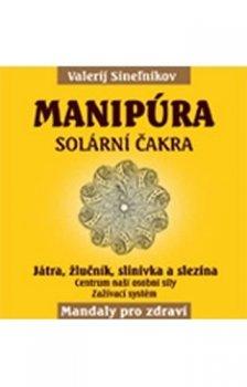 Manipúra - Čakra solar plexu