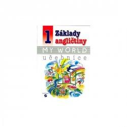 Základy angličtiny 1 - MY WORLD učebnice pro praktické ZŠ