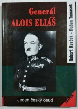 Generál Alois Eliáš - Jeden český osud