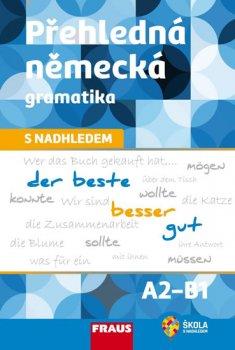 Přehledná německá gramatika s nadhledem